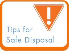 Tips for Safe Disposal